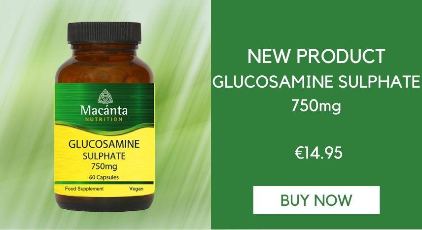 Glucosamine Sulphate   Macánta Nutrition   Irish Made Supplements   Vitamins
